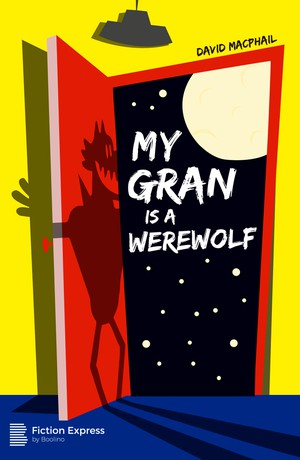 My Gran is a Werewolf