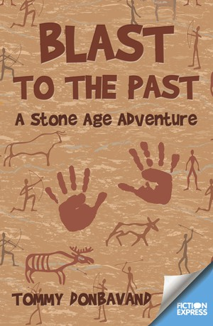 Blast to the Past: A Stone Age Adventure