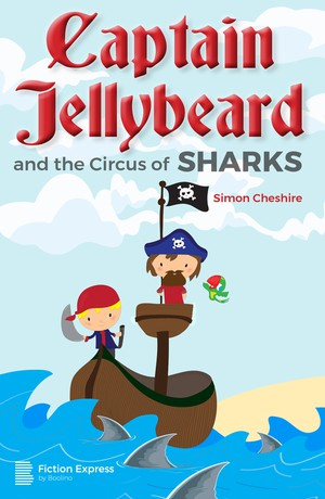 Captain Jellybeard and the Circus of Sharks