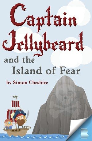 Captain Jellybeard and the Island of Fear