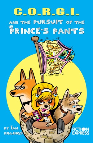 C.O.R.G.I. and the Pursuit of the Prince's Pants