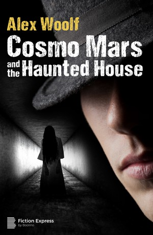 Cosmo Mars and the Haunted House