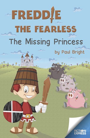 Freddie the Fearless: The Missing Princess