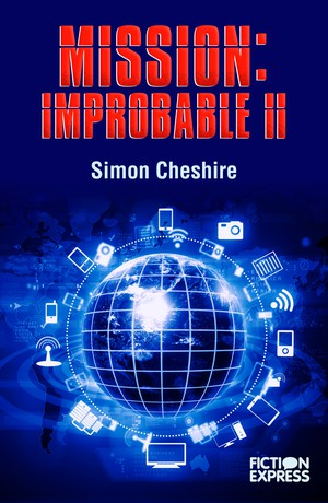 Mission: Improbable II
