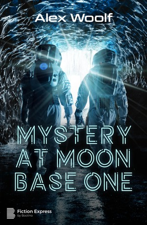 Mystery at Moon Base One