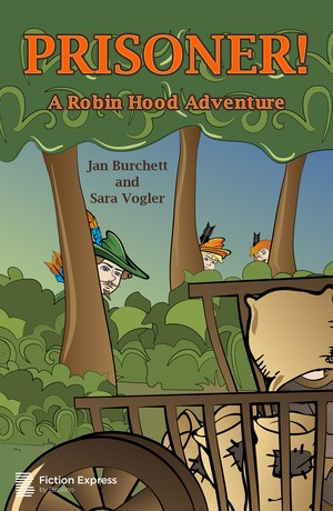 PRISONER! A Robin Hood Adventure