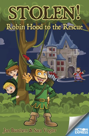 Stolen! Robin Hood to the Rescue