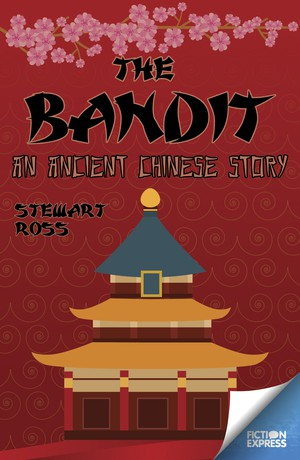 The Bandit: An Ancient Chinese Story