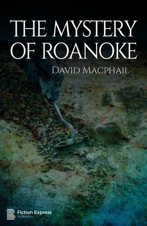 The Mystery of Roanoke