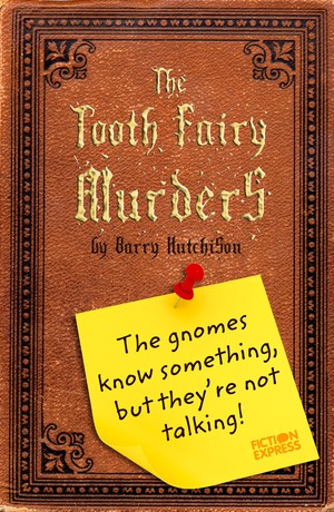 The Tooth Fairy Murders
